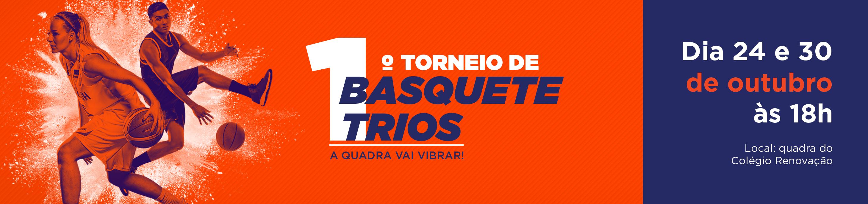 1º TORNEIO DE BASQUETE TRIOS