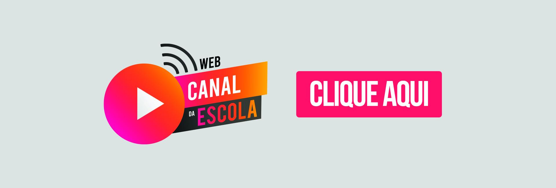 WEB CANAL DA ESCOLA